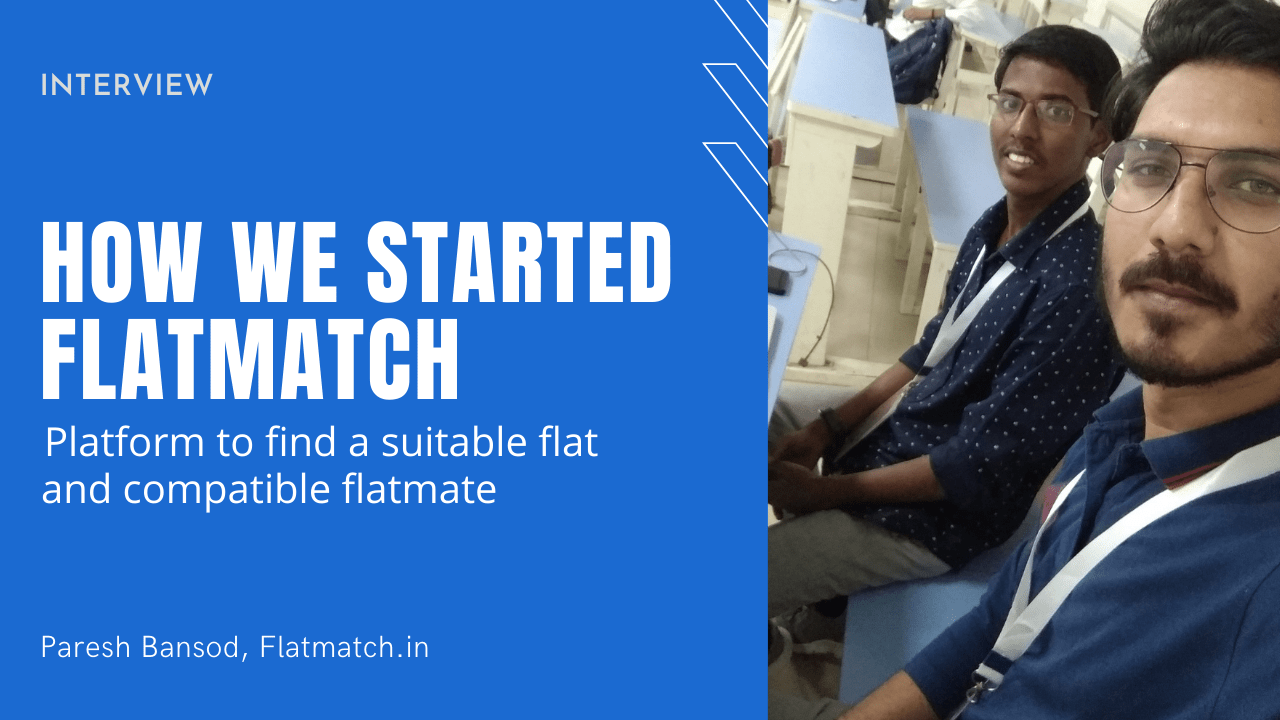 How We Started Flatmatch