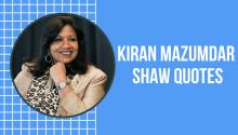 Kiran Mazumdar shaw quotes